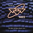 Best Of Wave Vol. I