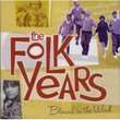 The Folk Years:Blowin' in the Wind