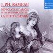 Rameau: Hippolyte Et Aricie Suite