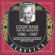 The Chronological Count Basie and His Orchestra: 1946-1947