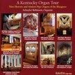 A Kentucky Organ Tour
