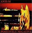 Positively Negative (Remastered - Bonus Tracks - w/guest Ronnie Montrose)
