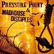 Pressure Point / Madhouse Disciples Split CD
