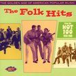 The Golden Age of American Popular Music - The Folk Hits From the Hot 100