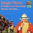 Magic Flutes From the Andes