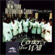 New York Restoration Choir / Center of Your Will