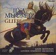 """Gliere: Symphony No. 3, Op. 42 """"Ilya Murometz"""""""