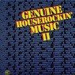Genuine Houserockin' Music II