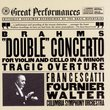 "Brahms: ""Double"" Concerto for Violin and Cello in A Minor, Tragic Overture (Great Performances)"