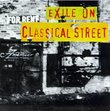 Exile on Classical Street