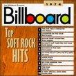 Billboard: Top Soft Rock Hits 1974