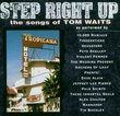 Step Right Up: Tribute to Tom Waits