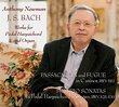 J.S. Bach: Works for Pedal Harpsichord and Organ
