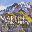 Frank Martin: Concertos