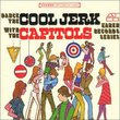 Dance the Cool Jerk with the Capitols