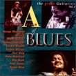 A Celebration Of Blues: The Great Guitarists, Vol. 2