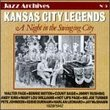 Kansas City Legends: A Night In The Swinging City