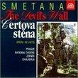 Smetana:The Devil's Wall