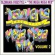 Tazmania Freestyle Mega Mix 2