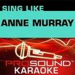 Sing-A-Long Anne Murray [KARAOKE]