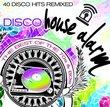 Disco House Alarm