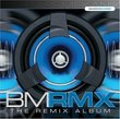 BMRMX: The Remix Album