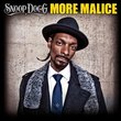 More Malice by Snoop Dogg (2010-03-23)