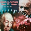 Borges & Piazzolla