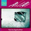 George Crumb: Zeitgeist; Celestial Mechanics / Earle Brown: Corroboree - Piano Duo Degenhardt-Kent