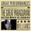 The Great Paraguayan: Guitar Music of Barrios