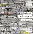 Helmut Lachenmann: Piano Music - Roland Keller