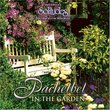 Pachelbel: In the Garden (Dan Gibson's Solitudes)