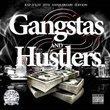 Gangstas & Hustlers