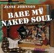 Bare My Naked Soul
