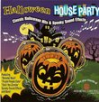 Halloween House Party: Classic Halloween Hits & Spooky Sound Effects
