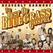 Heavenly Harmony: Best of Bluegrass Gospel