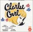 Charlie Girl (1986 London Revival Cast)