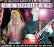 Maximum Audio Biography: A Perfect Circle