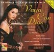Vaya Con Dios: 18 Romantic Latin Guitar Hits