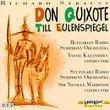 Don Quixote / Till Eulenspiegel