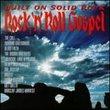 Built on Solid Rock: Rock - N - Roll