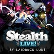 Stealth Live With Laidback Luke