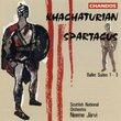 Aram Il'Yich Khachaturian: Spartacus Ballet Suites 1-3