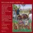 Byrd: Infelix ego- Byrd Edition, vol. 13