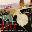 Drivetime Jazz: Rhythms For The Road