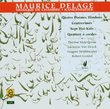 Maurice Delage: Songs and chamber music