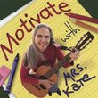 Motivate with Mrs. Kate