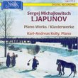 Sergej Michajlowitsch Ljapunov: Piano Works
