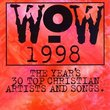 Wow 1998: The Year\'s 30 Top Christian Artists & Songs
