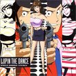 Lupin The Dance: Hyper Groove